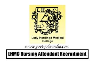 LHMC Nursing Attendant Recruitment 2020