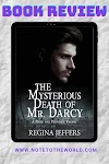 ARC Review | The Mysterious Death of Mr. Darcy by Regina Jeffers