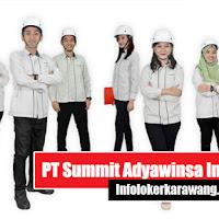 Lowongan Kerja PT Summit Adyawinsa Indonesia Karawang