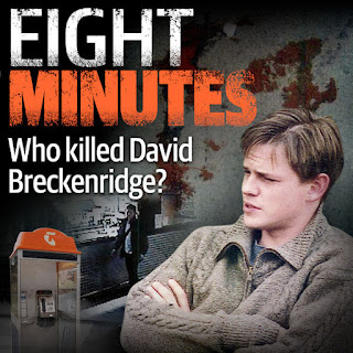 Eight Minutes - Who Killed David Breckenridge?