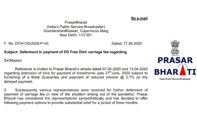 Deferment in payment of DD Free Dish carriage fee