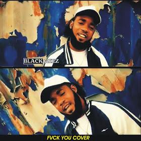 Music & video:  Blackgeez - Fvck You Cover
