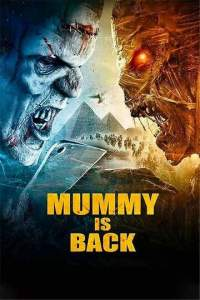 Mummy is Back 2021 Tamil - Eng Full Movies Free Download 480p