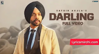 Darling Lyrics   Satbir Aujla   Latest Punjabi Song 2020