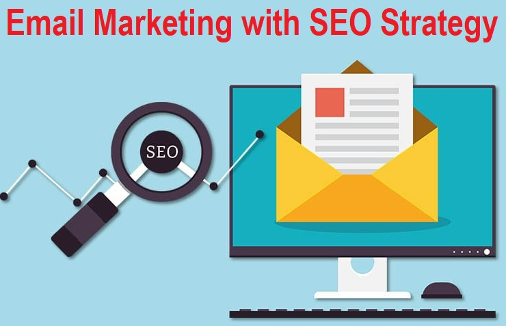 Email Marketing with SEO Strategy
