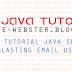 Membuat Blasting Email Menggunakan Java.