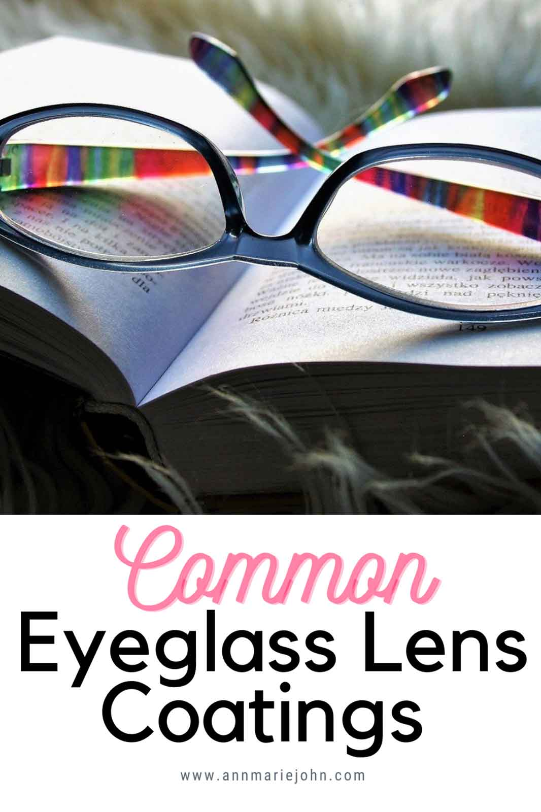 Common Eyeglass Lens Coatings You Might Want to Get