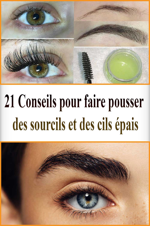 21 Conseils pour faire pousser des sourcils et des cils épais