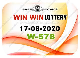 Kerala Lottery Result 17-08-2020 Win Win W-578 kerala lottery result, kerala lottery, kl result, yesterday lottery results, lotteries results, keralalotteries, kerala lottery, keralalotteryresult, kerala lottery result live, kerala lottery today, kerala lottery result today, kerala lottery results today, today kerala lottery result, Win Win lottery results, kerala lottery result today Win Win, Win Win lottery result, kerala lottery result Win Win today, kerala lottery Win Win today result, Win Win kerala lottery result, live Win Win lottery W-578, kerala lottery result 17.08.2020 Win Win W 578 August 2020 result, 17 08 2020, kerala lottery result 17-08-2020, Win Win lottery W 578 results 17-08-2020, 17/08/2020 kerala lottery today result Win Win, 17/08/2020 Win Win lottery W-578, Win Win 17.08.2020, 17.08.2020 lottery results, kerala lottery result August 2020, kerala lottery results 17th August 2020, 17.08.2020 week W-578 lottery result, 17-08.2020 Win Win W-578 Lottery Result, 17-08-2020 kerala lottery results, 17-08-2020 kerala state lottery result, 17-08-2020 W-578, Kerala Win Win Lottery Result 17/08/2020, KeralaLotteryResult.net, Lottery Result