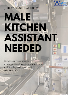 VACANCY FOR A MALE KITCHEN ASSISTANT