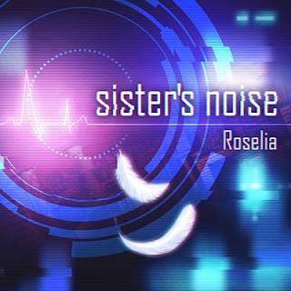 Roselia - Sister's noise [In-Game Cover] 2020.11.30 [FLAC]