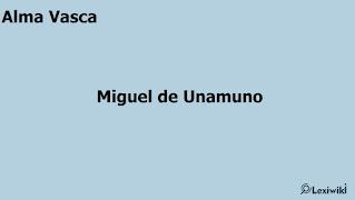 Alma VascaMiguel de Unamuno