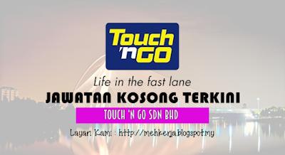 Jawatan Kosong di Touch 'n Go Sdn Bhd