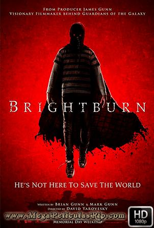 Brightburn: Hijo De La Oscuridad [1080p] [Latino-Ingles] [MEGA]