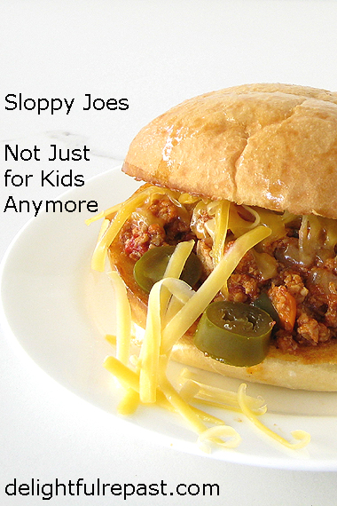 Sloppy Joes - Not Just for Kids Anymore / www.delightfulrepast.com