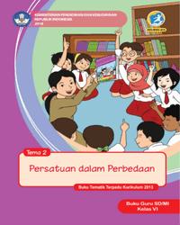 Buku tema 2 Guru Kelas 6 k13 2018