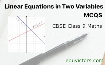 CBSE Class 9 Maths - Linear Equations in Two Variables (MCQs)(#class9Maths)(#linearequations)(#eduvictors)(#cbse2021)