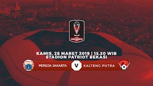Harga Tiket Persija vs Kalteng Putra di Babak 8 Besar Piala Presdien 2019