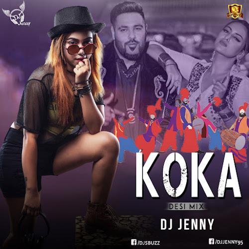 Koka (Desi Mix) – DJ Jenny