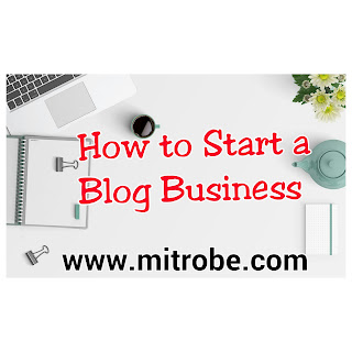 How to Start a Blog Business 2