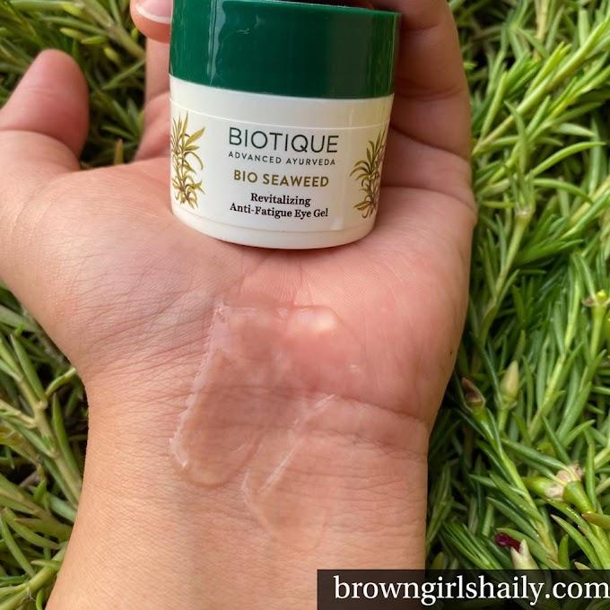 Biotique Bio Seaweed  Eye Gel Review