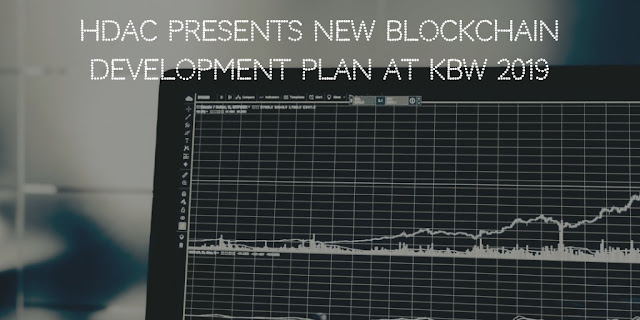 Hdac Presents New Blockchain Development Plan At KBW 2019