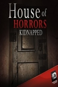 House of Horrors Kidnapped Temporada 3