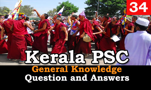 Kerala PSC General Knowledge Question and Answers - 34