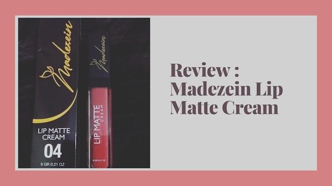 Tampil Cantik Bersama Madezein Lip Matte Cream