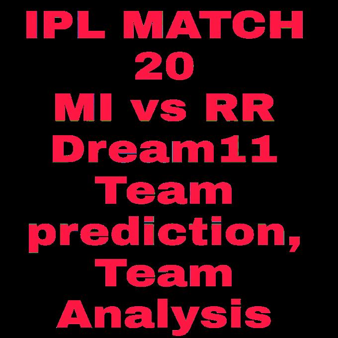 IPL 2020- MI vs RR dream11 match prediction and news