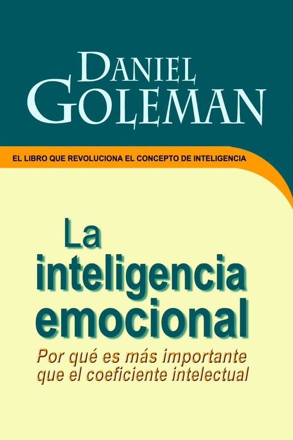 La inteligencia emocional – Daniel Goleman [MultiFormato]