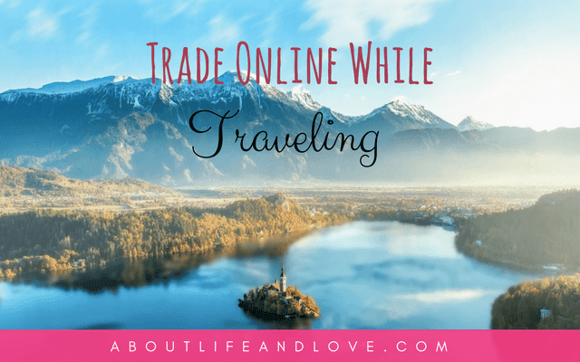Trade Online While Traveling