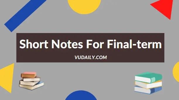 All Books Vu Short Notes for Final Term