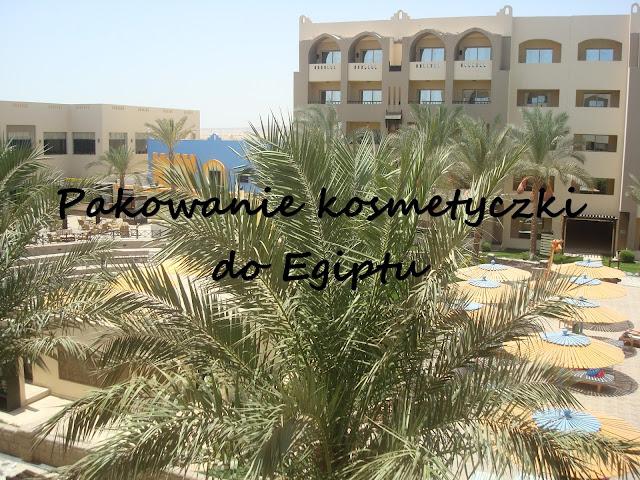 #14 Pakowanie kosmetyczki do Egiptu