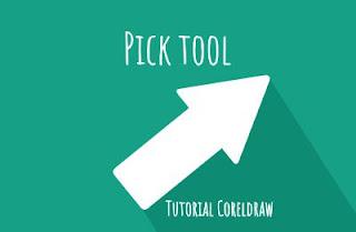Mengenal Pick tool dan fungsinya di coreldraw