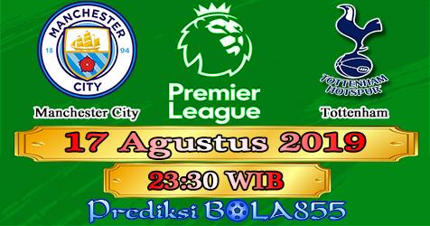 Prediksi Bola855 Manchester City vs Tottenham 17 Agustus 2019