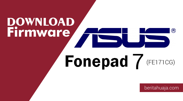 Download Firmware ASUS Fonepad 7 (FE171CG)