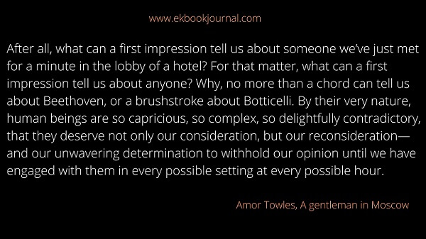 Amor Towles | A gentleman in Moscow | Human Nature Quotes