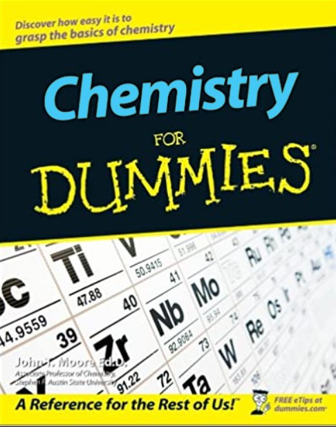 Chemistry For Dummies , John T. Moore in pdf
