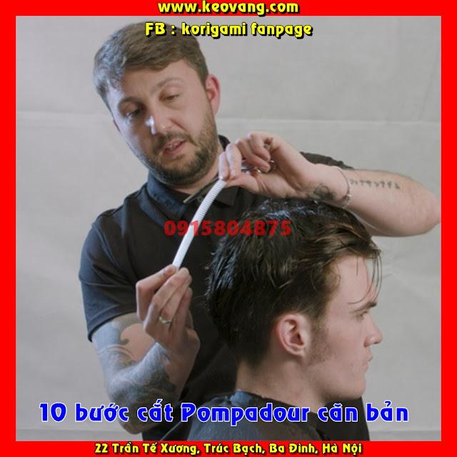 DẠY 10 BƯỚC CẮT XONG KIỂU TÓC NAM POMPADOUR CĂN BẢN