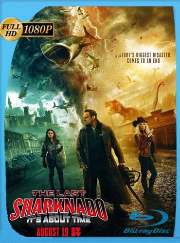 El Último Sharknado: Ya Era Hora (2018) HD [1080p] Latino [GoogleDrive] SilvestreHD