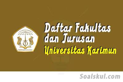 daftar fakultas jurusan di universitas karimun