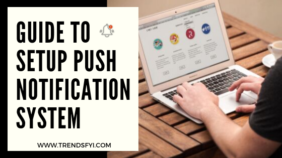 Guide to setup push notification system in blogger