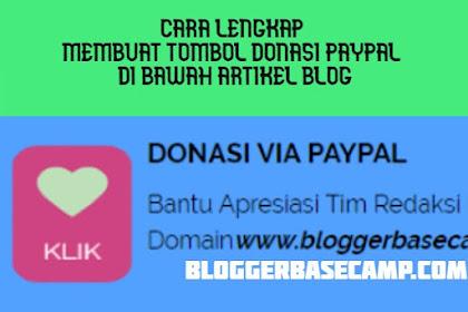 Cara Lengkap Membuat Tombol Donasi Paypal di Bawah Artikel Blog