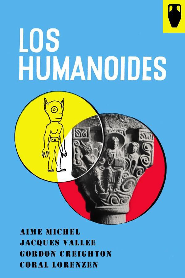 Los Humanoides por Aimé Michell, Jacques Vallée y Antonio Ribera