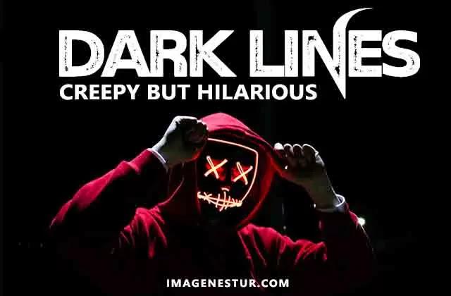 Dark Pick Up Lines 2021