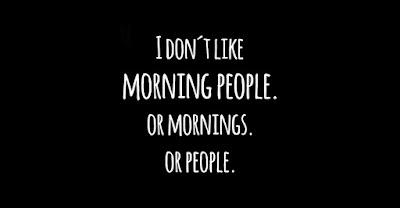 I don't like morning people... www.funnyjoke.com