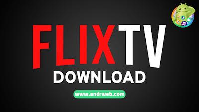 تطبيق FlixTV للأندرويد, تطبيق FlixTV مدفوع للأندرويد, FlixTV apk mod