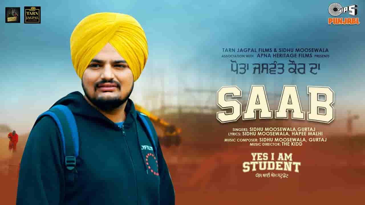 Saab lyrics Sidhu Moose Wala Yes i am student Punjabi Song