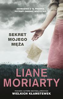 Liane Moriarty. Sekret mojego męża.